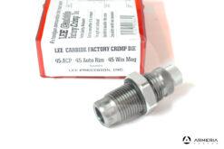 Carbide Factory Crimp Die Lee calibro 45 ACP - 45 Auto Rim - 45 Win Mag #90864